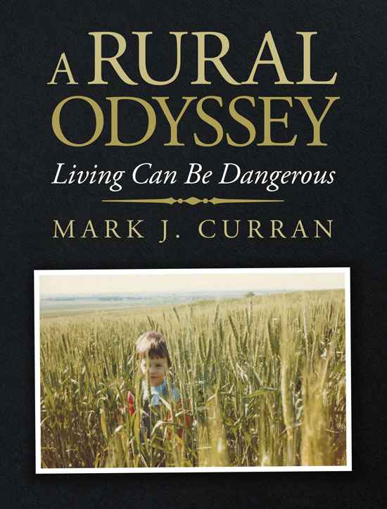 A Rural Odyssey - Living Can Be Dangerous