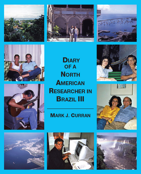 Diary of a North American Researcher in Brazil III