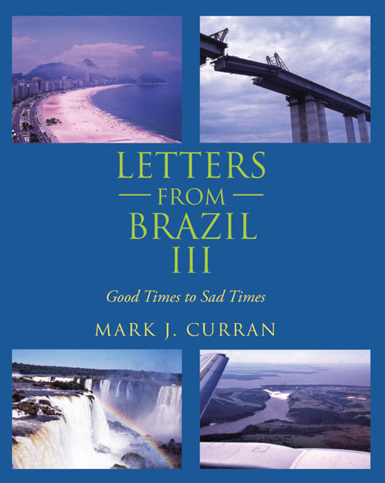 Letters from Brazil III
